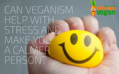 Can Veganism Help With Stress And Make You A Calmer Person?
