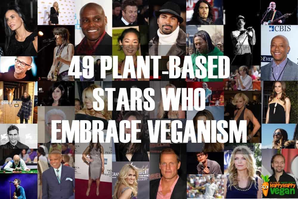 Vegan Celebrities: 49 Plant-Based Stars Who Embrace Veganism