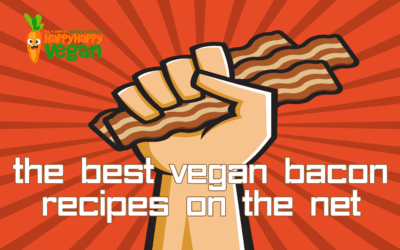 15 Of The Best Vegan Bacon Recipes On The Net (#6 Made Us Dribble!)