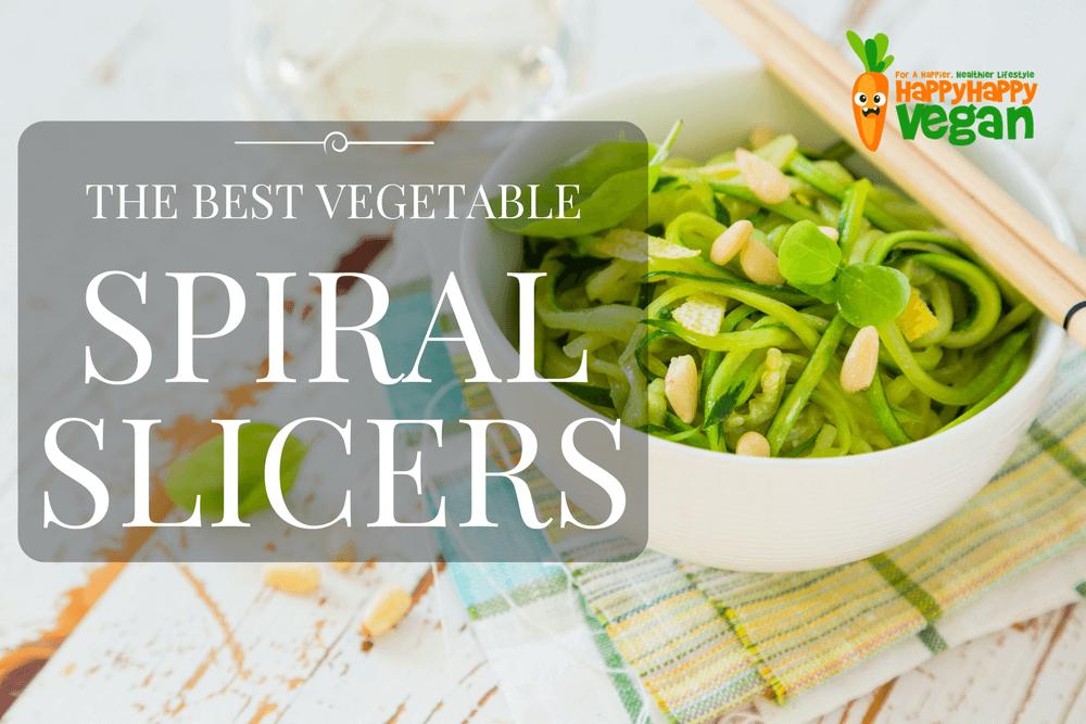 Best Spiral Vegetable Slicer? Here Are 9 Top Veggie Noodle Makers