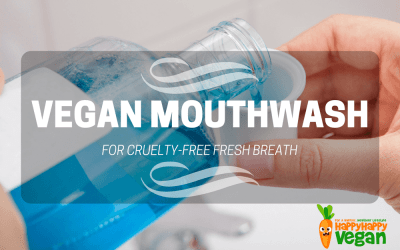 Vegan Mouthwash: Get Amazingly Fresh Breath, Cruelty-Free