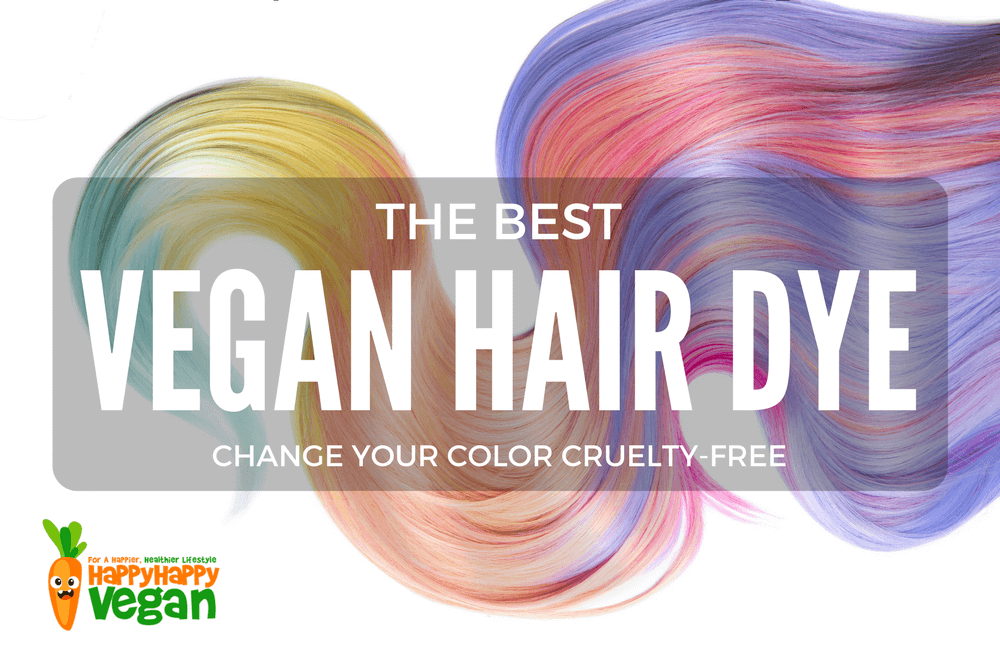Best Vegan Hair Dye: Change Your Color Cruelty-Free