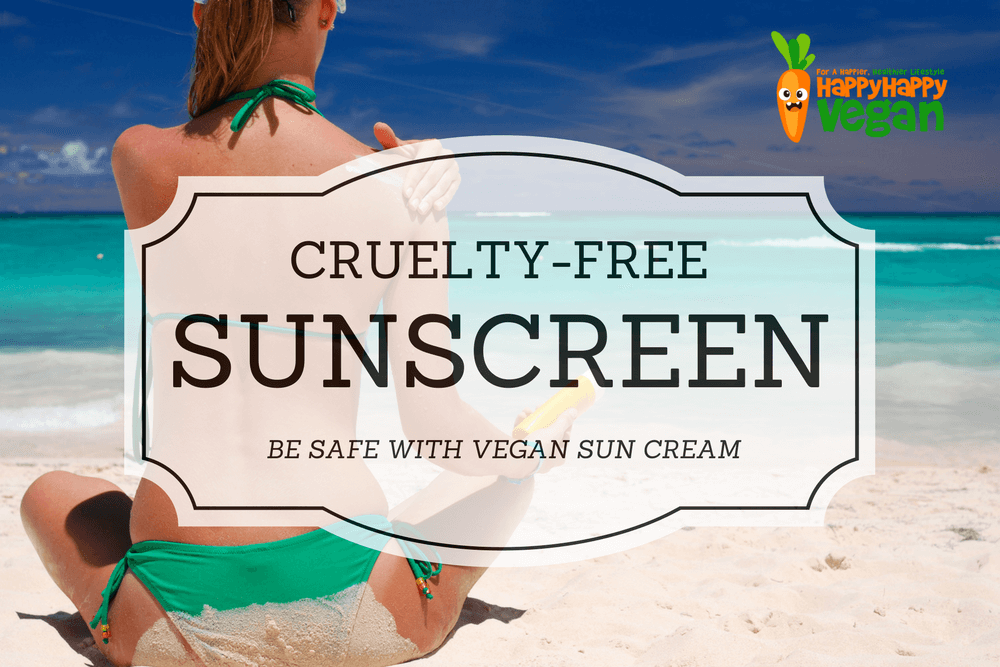 Cruelty-Free Sunscreen: Be Safe With Vegan Sun Cream
