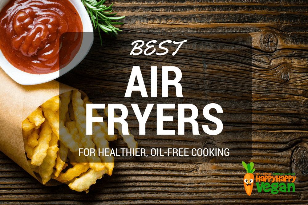 Air Fryer Reviews: The Best Oil-Less Fryer For Hot Air Cooking