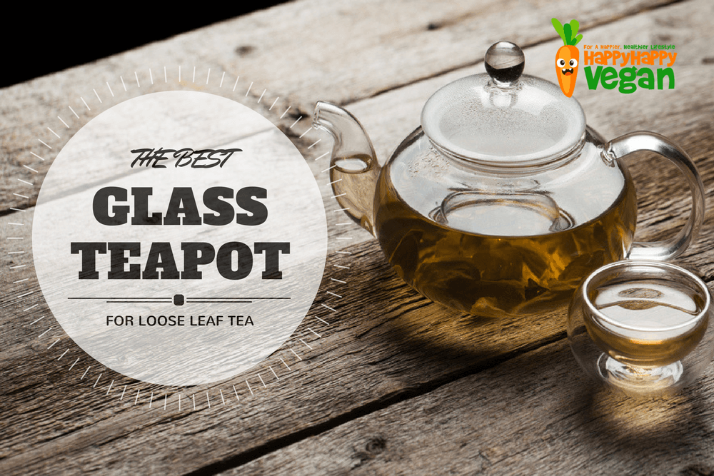 Best Glass Teapot With Infuser For Luscious Loose Leaf Tea