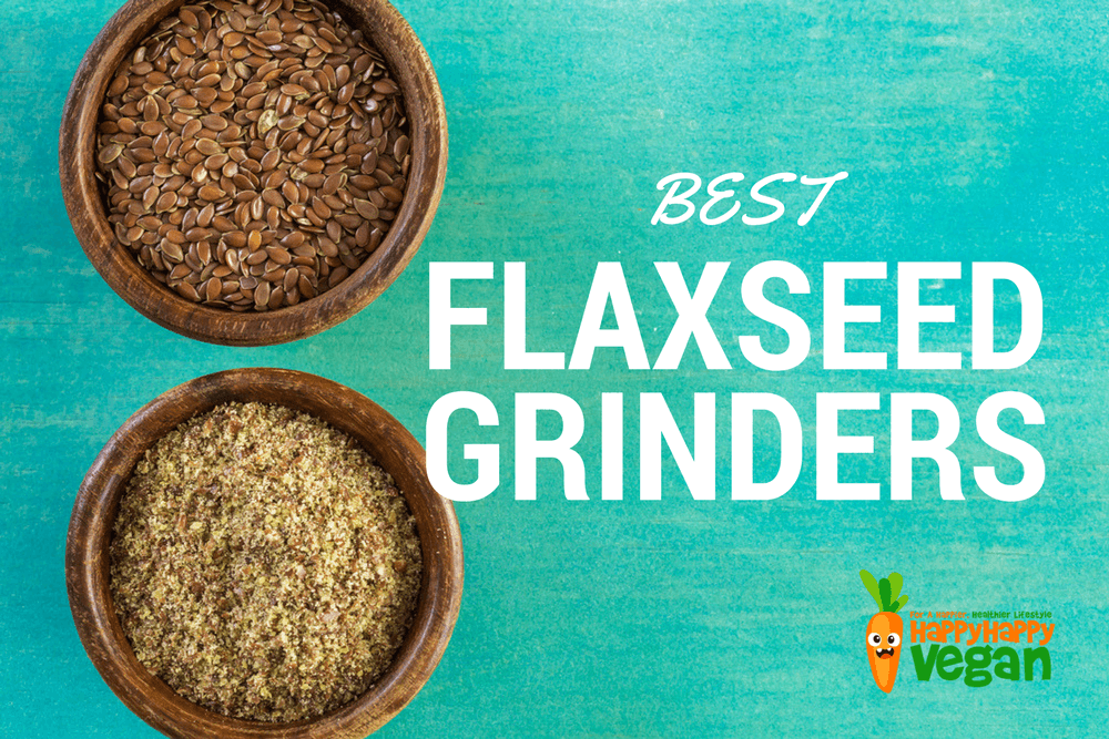 Flax Seed Grinder: Mill Grinders And Electric Grinding Machine Reviews