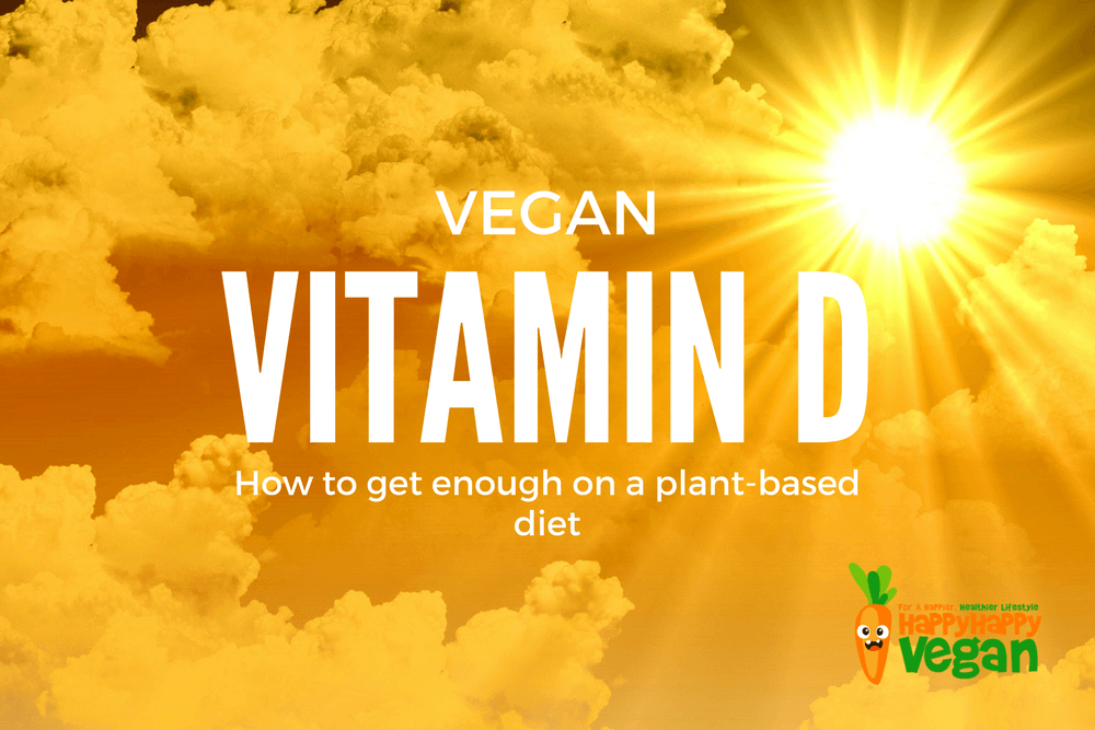 Vegan Vitamin D: How To Get Enough On a Plant-Based Diet