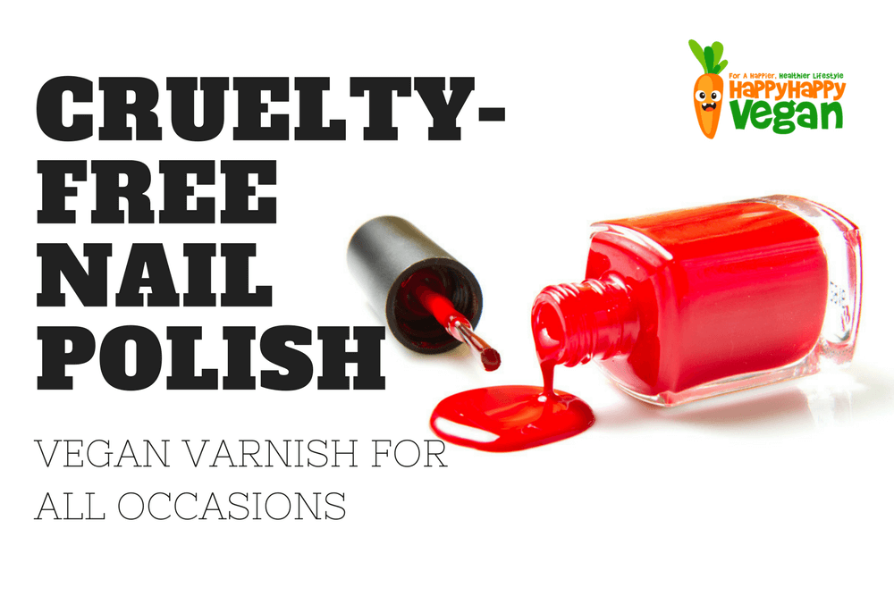 Cruelty-Free Nail Polish: Vegan Varnish For All Occasions