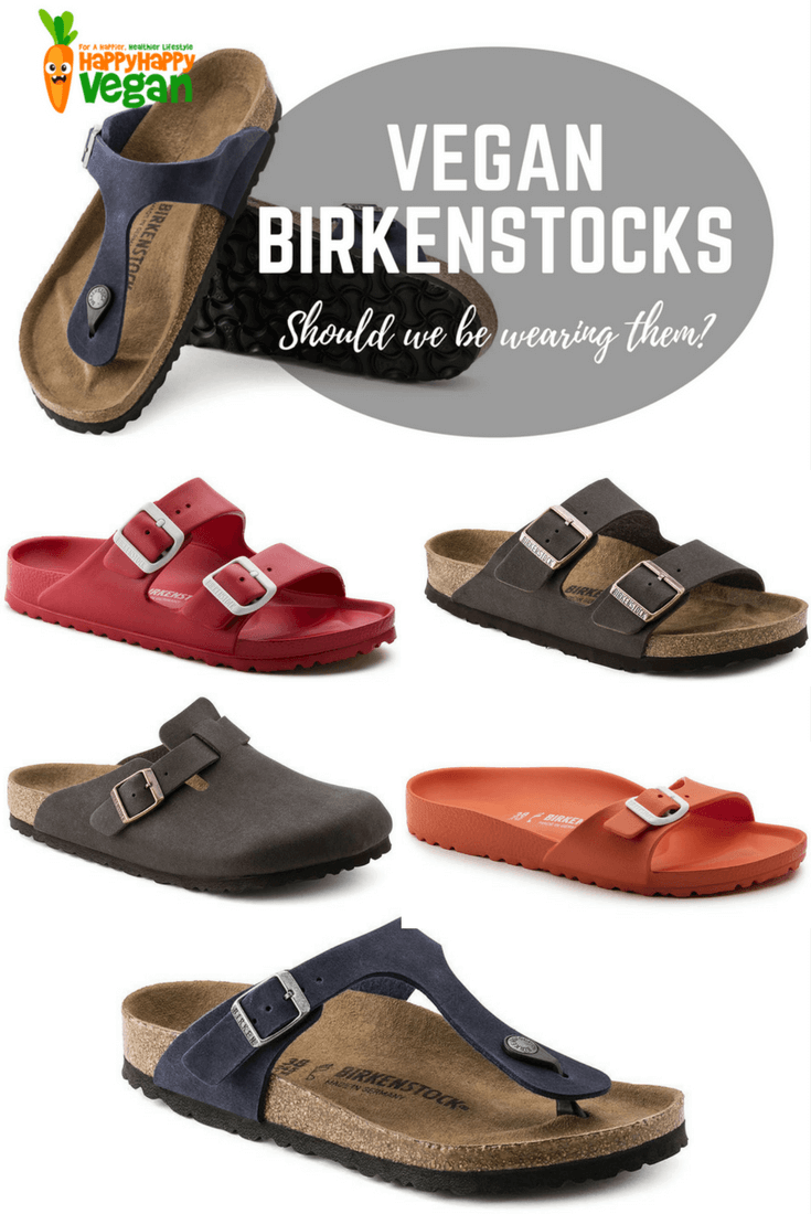 cd85623f84c Birkenstocks Are Vegan...But Should We Be Wearing Them