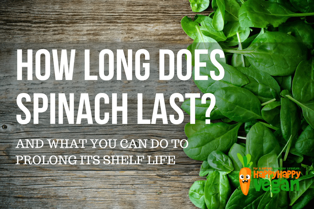 How Long Does Spinach Last And How Do You Know When It's Gone Bad?