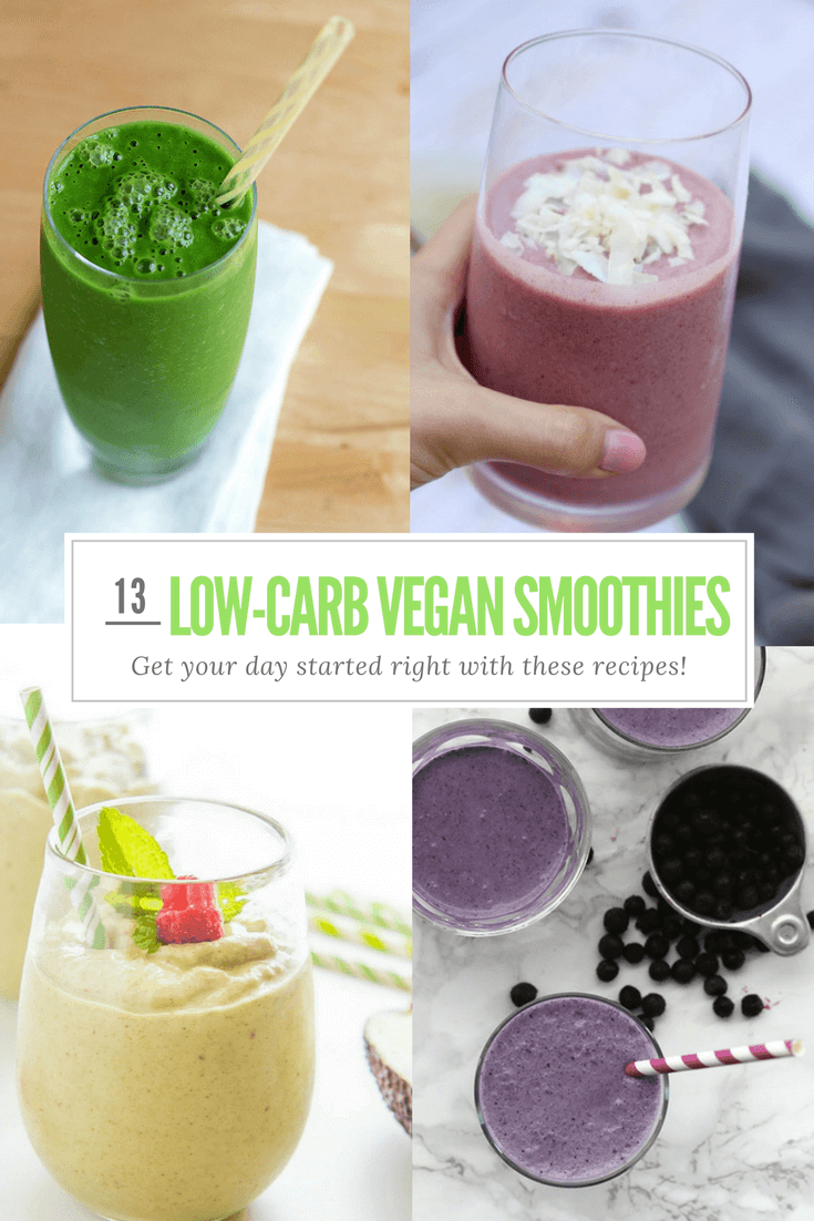 13 Delicious Plant-Based Low Carb Smoothies To Start Your Day Right