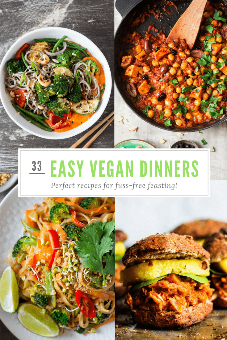 33 Easy Vegan Dinner Recipes For When You Need Food Without Fuss