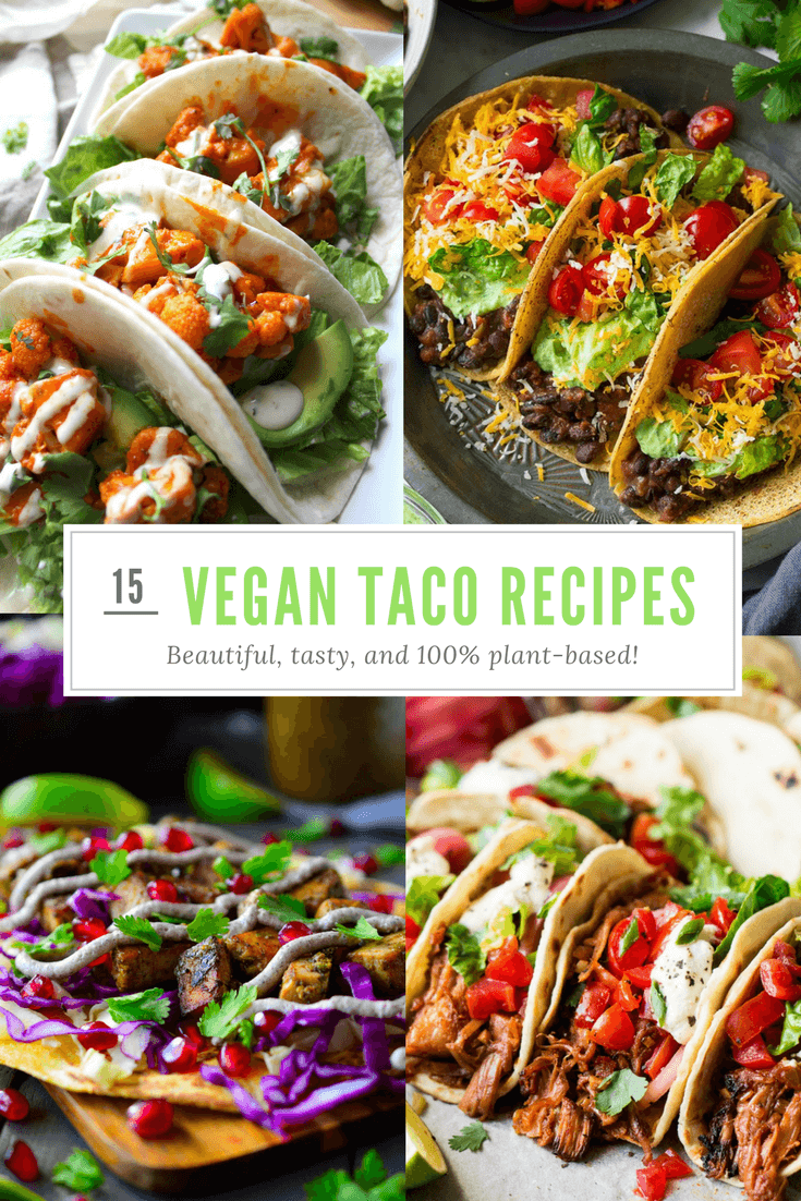 15 Tremendous Vegan Taco Recipes To Tantalize Your Tastebuds