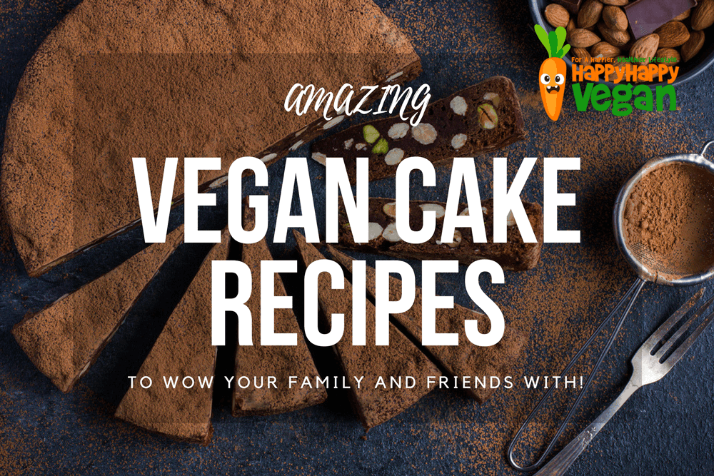 19 Amazing Vegan Cake Recipes To Inspire And Delight Family And Friends