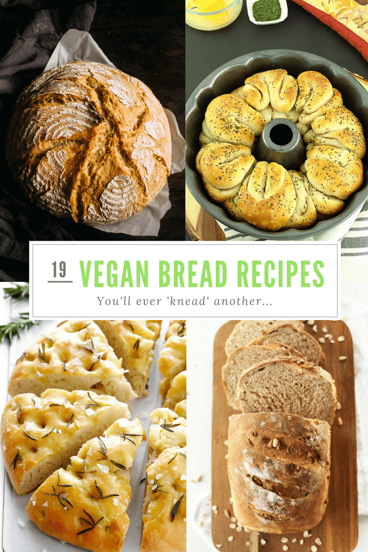 19 Brilliant Bread Recipes For Vegans!