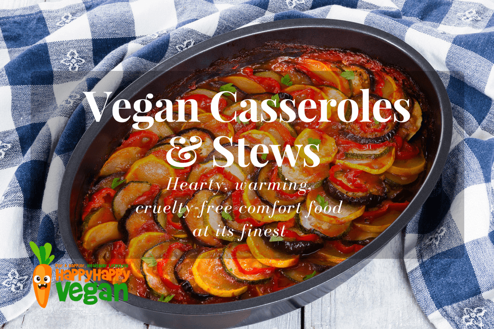 13 Vegan Casserole And Stew Recipes: Hearty, Warming, Comfort Food