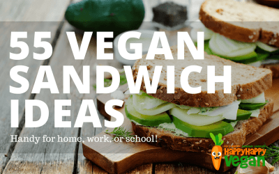 55 Incredible Vegan Sandwiches Perfect For Work, School, Or Home
