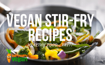 Vegan Stir-Fry Recipes: 13 Amazingly Fast & Healthy Plant-Based Meals