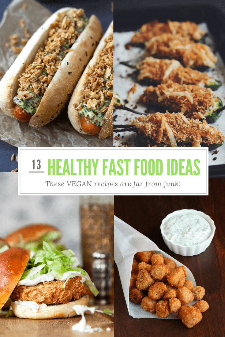 13 Amazing Vegan Healthy Fast Food Recipes That Are Far From Junk!