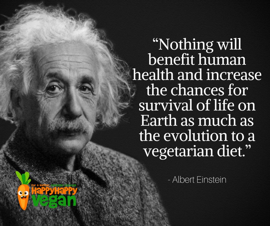 Vegetarian quote by Albert Einstein