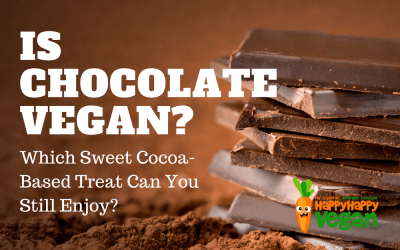 Is Chocolate Vegan? Which Sweet Cocoa-Based Treat Can You Still Enjoy?