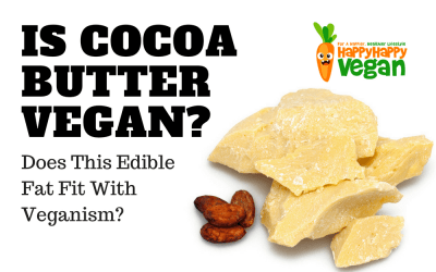 Is Cocoa Butter Vegan? Does This Edible Fat Fit With Veganism?
