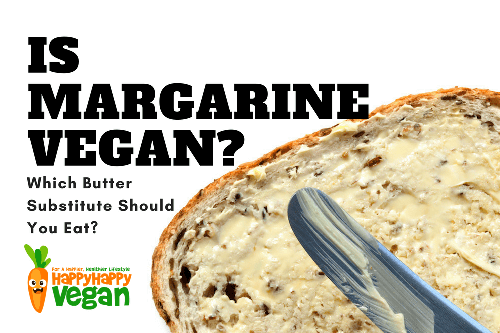 Is Margarine Vegan? Which Butter Substitute Should You Eat?