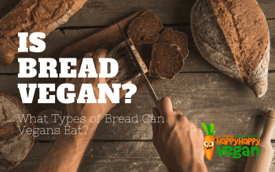 Is Bread Vegan? What Types of Bread Can Vegans Eat?