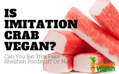 Is Imitation Crab Vegan? Can You Eat This Fake Shellfish Foodstuff Or Not?