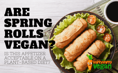 Are Spring Rolls Vegan? Is This Appetizer Acceptable On A Plant-Based Diet?