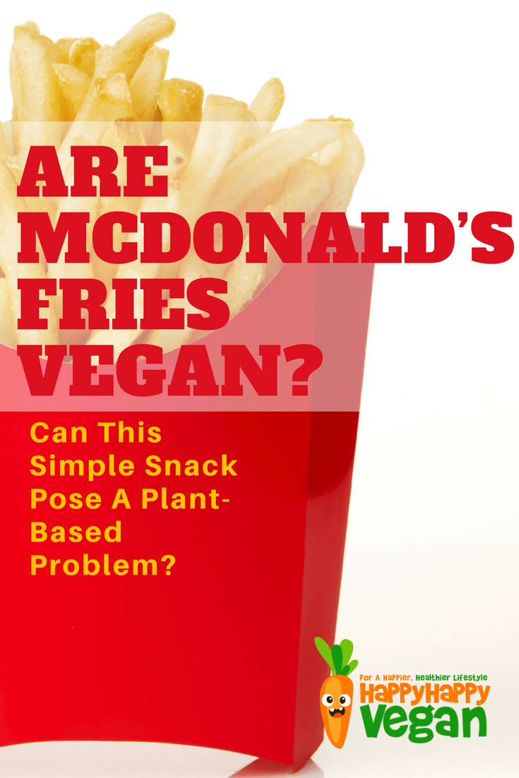 Pinterest image for article on can vegans eat mcdonald's french fries