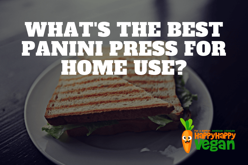 Best Panini Press For Home Use: Updated 2018