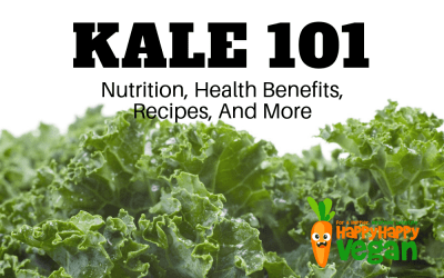 Kale 101: Nutrition, Health Benefits, Recipes, And More