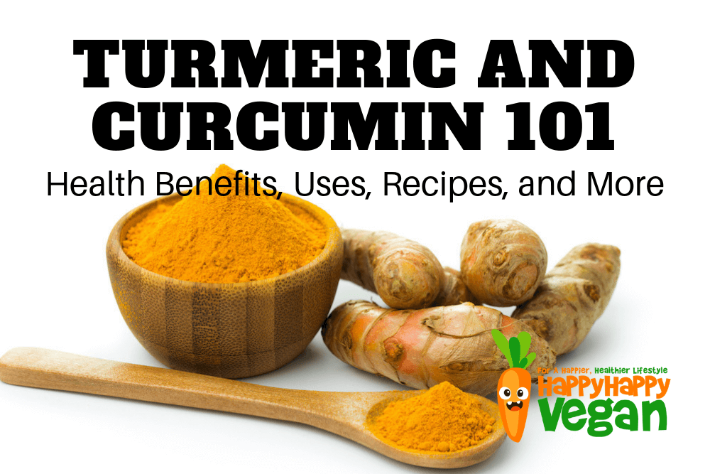 Turmeric and Curcumin 101: Health Benefits, Uses, Recipes, and More