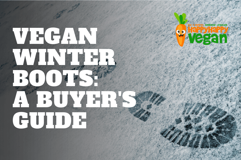 Vegan Winter Boots: Our 2018 Buying Guide (Mens And Womens Brands)