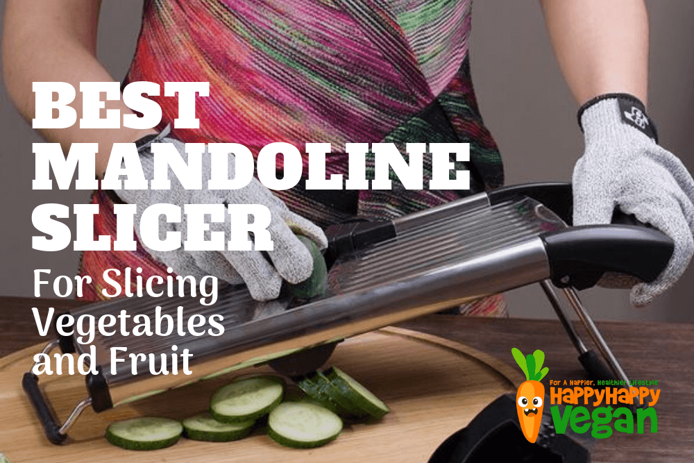 Best Mandoline Slicer For Slicing Vegetables And Fruit In 2018