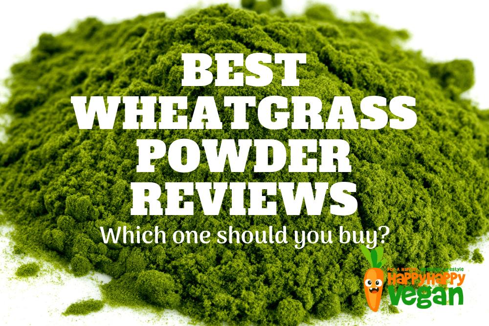 Best Wheatgrass Powder: Organic Supplement Reviews 2019