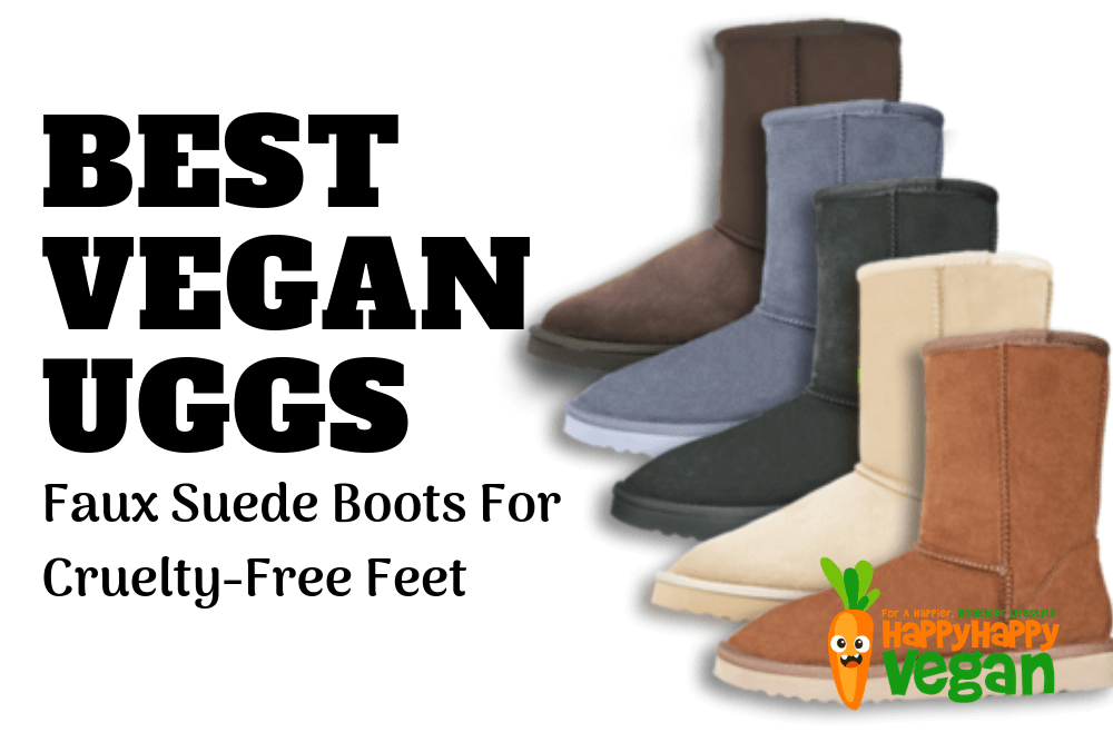 Best Vegan Uggs Alternatives: Faux Suede Boots For Cruelty-Free Feet