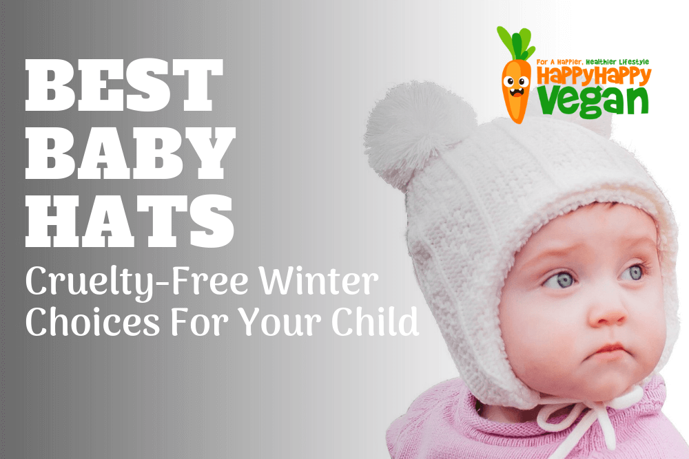 3438fa842 Best Baby Hats  Cruelty-Free Winter Choices For Your Child