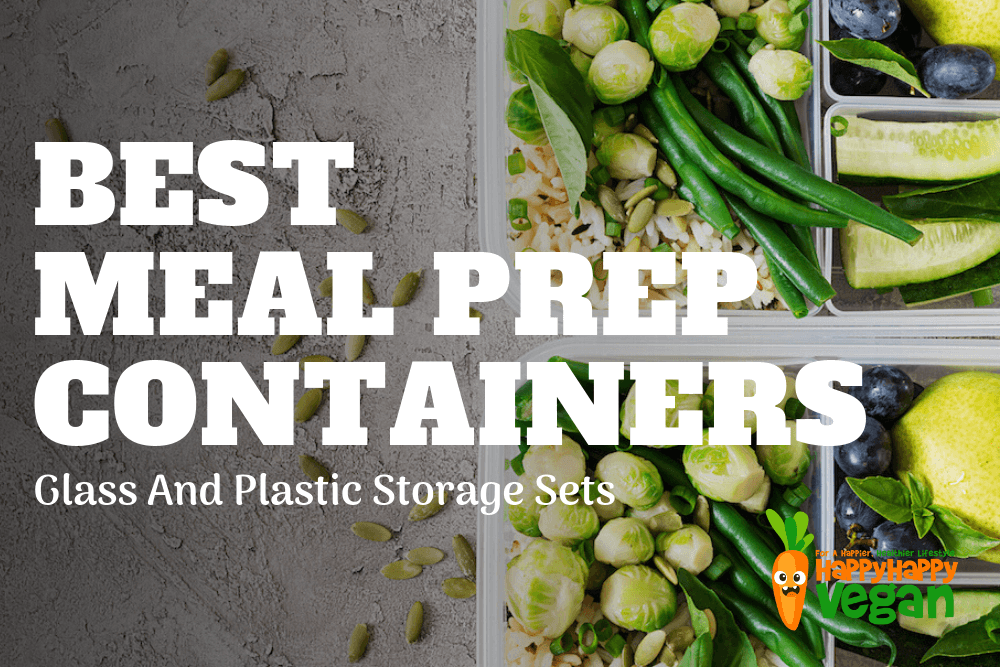 Best Meal Prep Containers: Glass And Plastic Storage Sets
