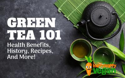 Green Tea 101: Health Benefits, History, Recipes, And More!
