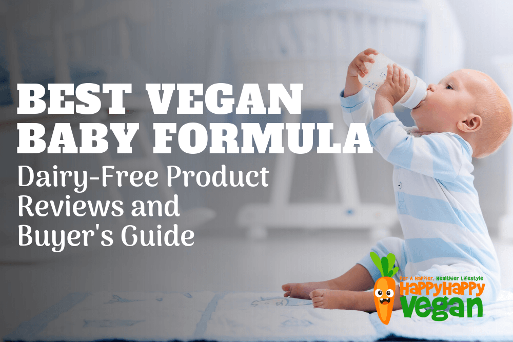 Best Vegan Baby Formula: Dairy-Free Product Reviews 2019