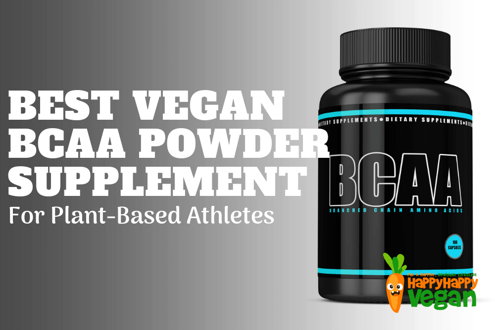 Best Vegan BCAA Powder Supplement For Plant-Based Athletes