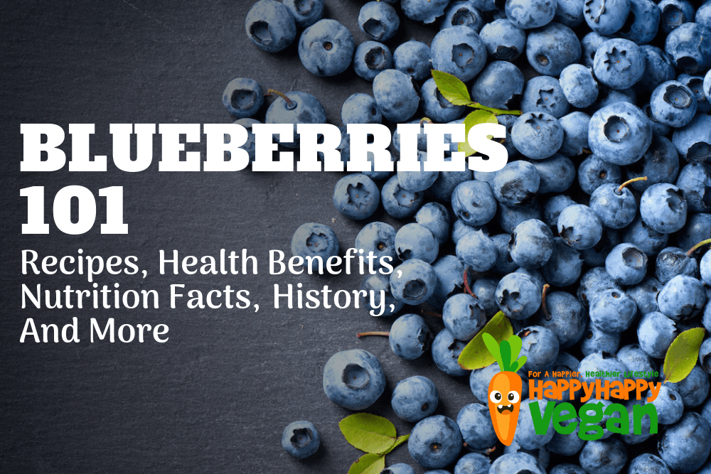 Blueberries 101: Health Benefits, History, Recipes, And More