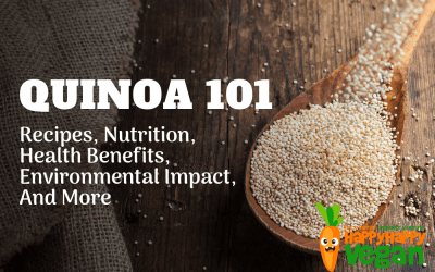 Quinoa 101: Recipes, Nutrition, Health Benefits, Environmental Impact, And More